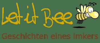 Let it Bee - Geschichten eines Imkers - Imker Pippir