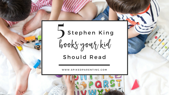 5 Stephen King Books Your Kid Could (and Should) Read