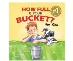 How Full Is Your Bucket? For Kids by Tom Rath and Mary Reckmeyer