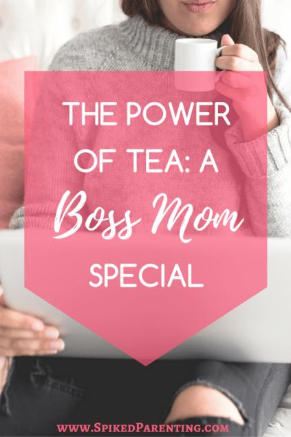 The Tea Spot | Green Tea | White Tea | Herbal Tea | Flavored Tea | Natural Tea | Valerian Root | Boss Mom | Mompreneur | Tea to Be a Boss