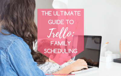 The Ultimate Guide to Trello: Creating a Family Schedule