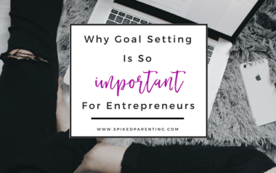Why Goal Setting is So Important for Entrepreneurs