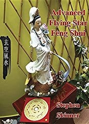 Advanced Flying Star Feng Shui Dr. Stephen Skinner