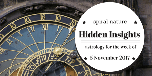 hidden insights: astrology for the week of 5 november 2017