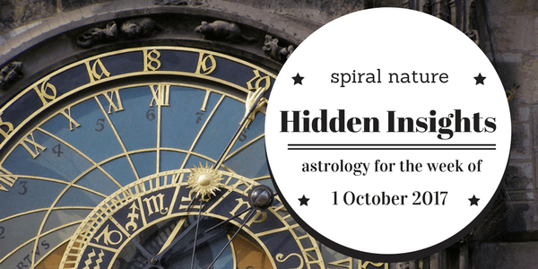 Hidden Insights: Astrology for the week of 1 October 2017