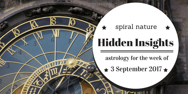 Hidden Insights: Astrology for the week of 3 September 2017