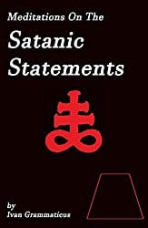 Meditations on the Satanic Statements by Ivan Grammaticus
