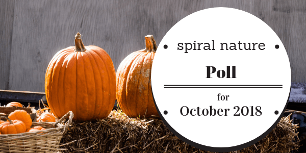 Spiral Nature Poll for October 2018