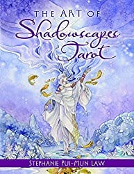 The Art of Shadowscapes Tarot by Stephanie Pui-Mun Law