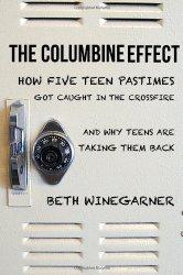 The Columbine Effect, by Beth Winegarner