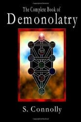The Complete Book of Demonolatry, by S. Connolly