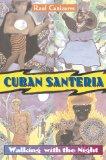 Cuban Santeria, by Raul Canizares