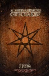A Field Guide to Otherkin, by Lupa