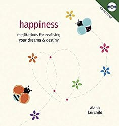 Happiness, by Alana Fairchild