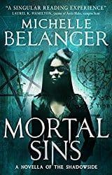 Mortal Sins, by Michelle Belanger