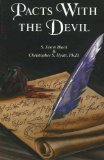 Pacts With The Devil, by S. Jason Black & Christopher S. Hyatt