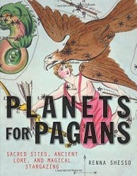 Planets for Pagans, by Renna Shesso