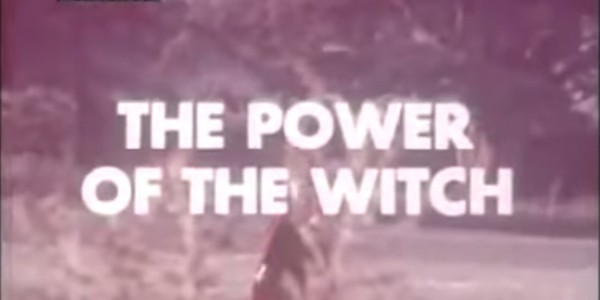 The Power of the Witch, still of title