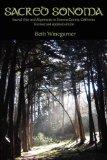 Sacred Sonoma, by Beth Winegarner