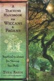 A Teaching Handbook for Wiccans and Pagans, by Thea Sabin