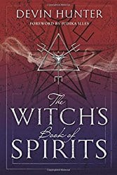 The Witch's Book of Spirits, by Devin Hunter