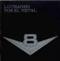 V8 Luchando Por El Metal