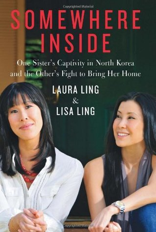 Somewhere Inside by Laura and Lisa Ling