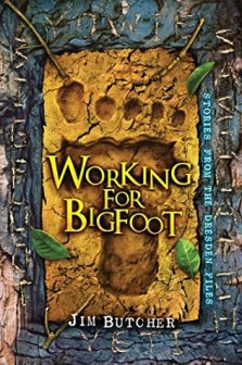 Working for Bigfoot