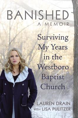 Banished – A Westboro Memoir