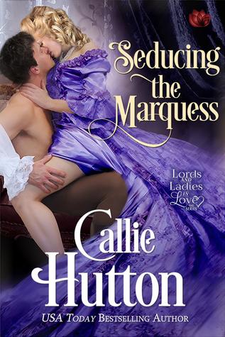 Seducing the Marquess