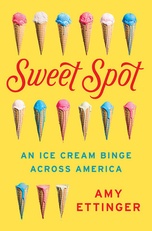 Sweet Spot – Getting Serious about Ice Cream