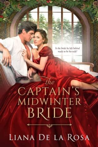 The Captain's Midwinter Bride Liana de la Rosa