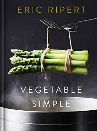 Vegetable Simple by Eric Ripert