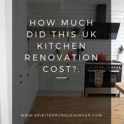 How Much Is A Kitchen Remodel Costco Kitchens Did Our Uk Renovation Cost The