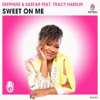 Diephuis & Eastar featuring Tracy Hamlin - Sweet on me