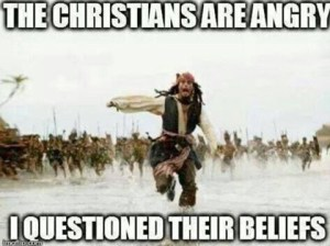The Christians are Angry