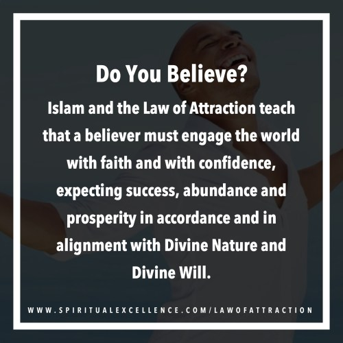 Islam and the Law of Attraction — Do You Believe?