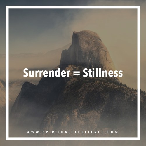 The Difference Between Surrender and Apathy : Stillness