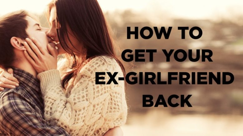 Best way to get your ex back fast