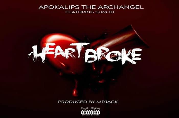 Apokalips The Archangel ft  Sum-01 - Heart Broke