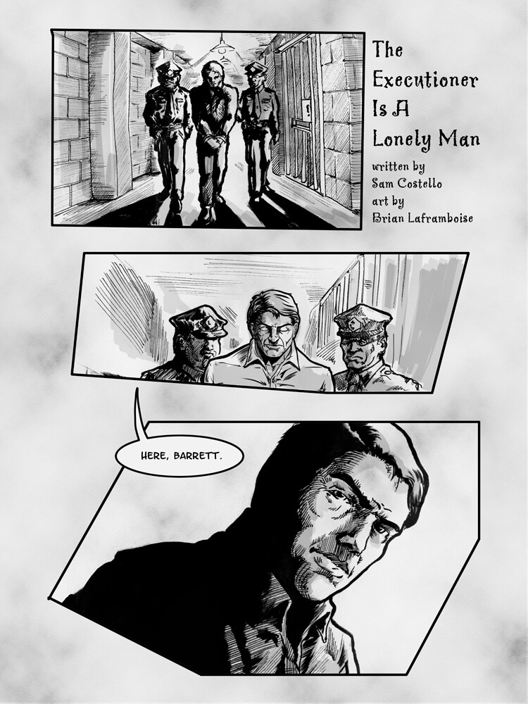 The Executioner is a Lonely Man, by Sam Costello and Brian A. Laframboise