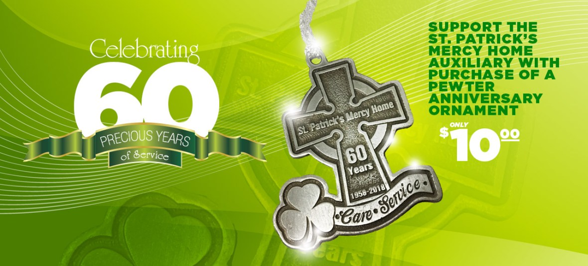 Our 60th Anniversary Pewter Ornament St Patricks Mercy Home