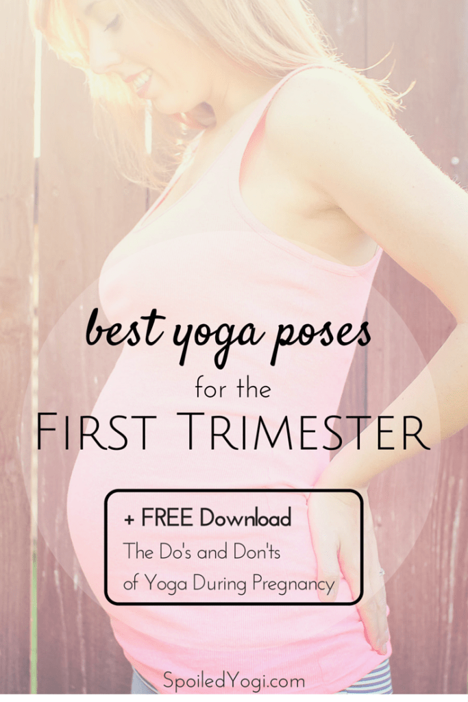 Best Yoga Poses for the First Trimester | Prenatal Yoga | SpoiledYogi.com