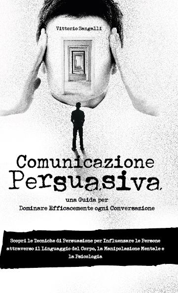 copertina comunicazione persuasiva vittorio sangalli-01