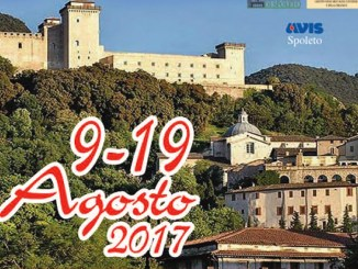 Dal 9 al al 19 agosto 2017 il 37esimo Ferragosto Spoletino