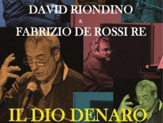 """A Spoleto David Riondino con la prima nazionale de """"Il Dio Denaro"""""""