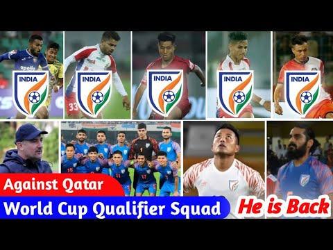 FIFA World Cup 2022 : Jeje & Jhingan Returns! 43 Players selected by Igor Stimac against Qatar Squad
