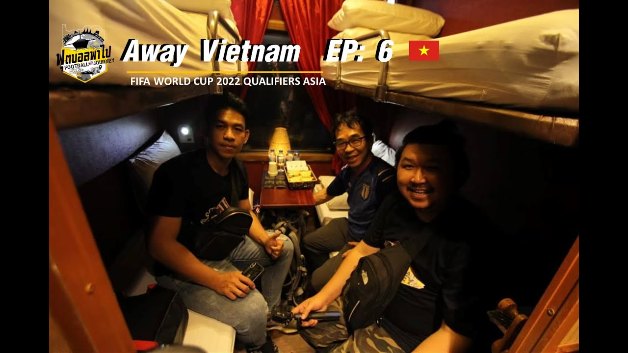 WCQ2022 Asia on tour EP.6 Away Vietnam