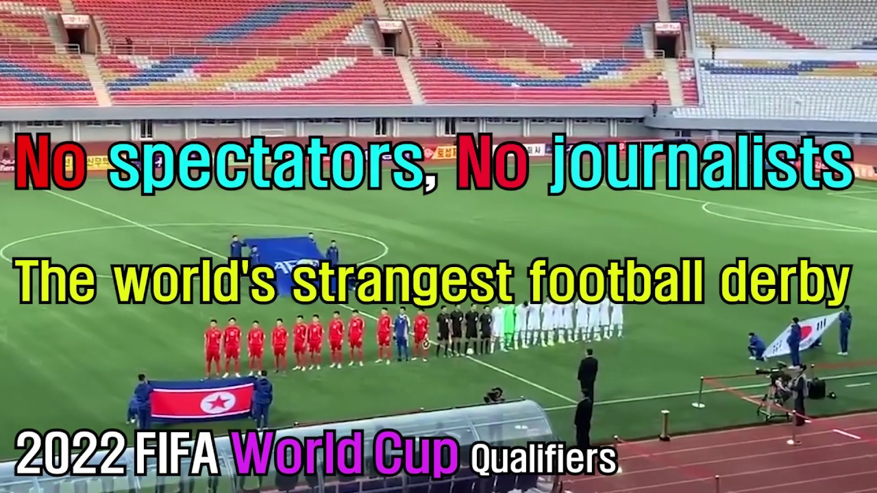 The world's strangest football derby. 2022 FIFA World Cup Qualifiers. No spectators, No journalists