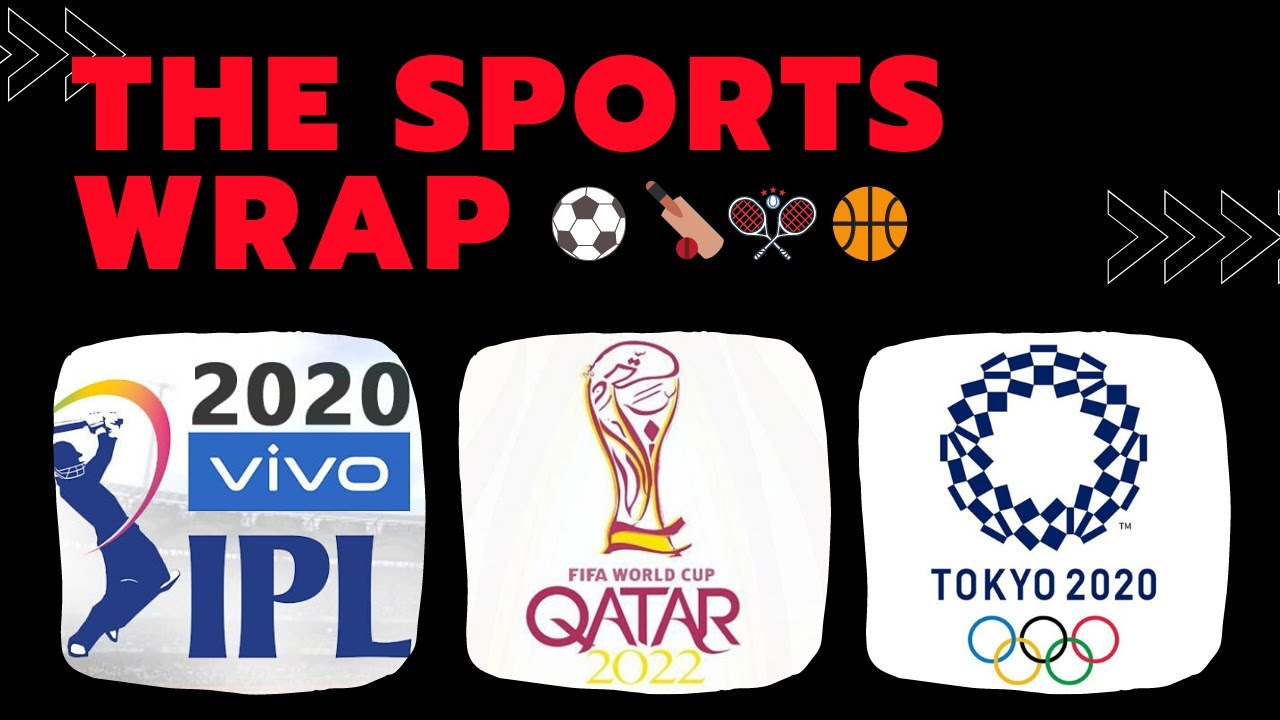 SPORTS WRAP I IPL 2020, FIFA WC 2022, Tokyo 2020: July 17-23 | Hegde Everyday